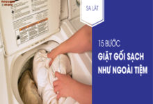 15 bước giặt gối bằng máy giặt sạch sẽ thơm tho