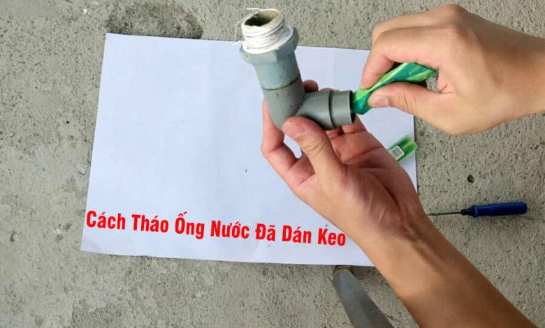 2 Cách tháo ống nước đã dán keo